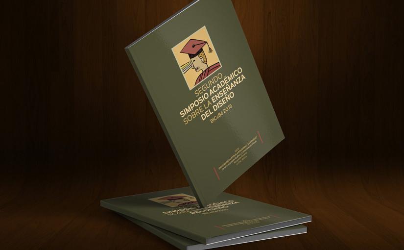 Publicación del 2do Simposio Académico sobre la Enseñanza del Diseño BICeBé 2015