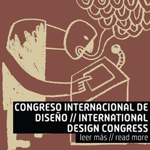 Congreso Internacional de Diseño // International Design Congress