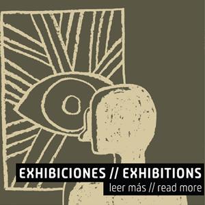 Exhibiciones // Exhibitions