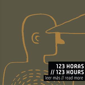 123 horas // 123 hours